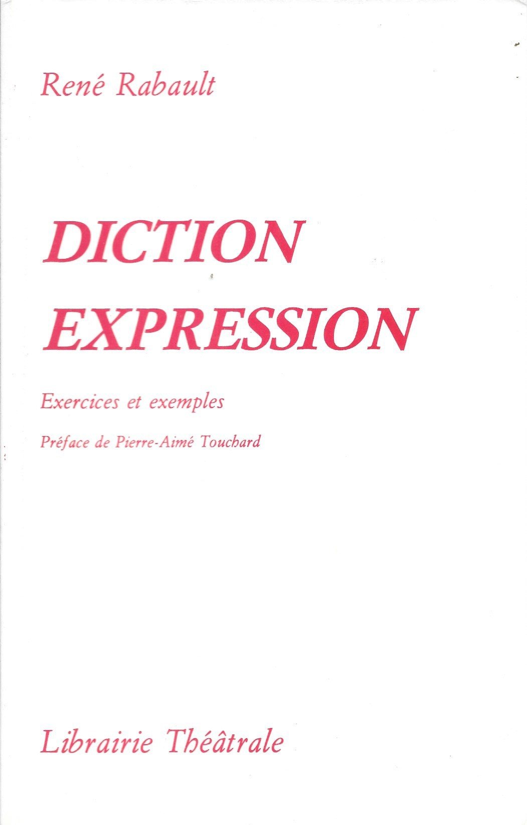 Diction, expression, exercices et exemples